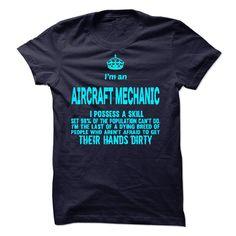 New I Am A Aircraft Mechanic T Shirt