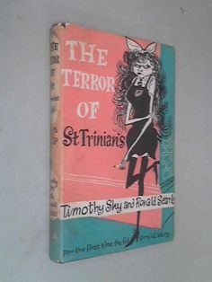 The Terror of St Trinian's by Timothy Shy and Ronald Searle