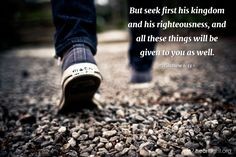 Illustration of Matthew 6:33 — But seek first his kingdom and his righteousness, and all these things will be given to you as well.