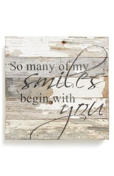 Second Nature By Hand 'So Many of My Smiles Begin with You' Wood Wall Plaque available at #Nordstrom