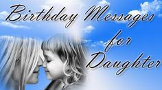 Sweet 18th #Birthday Messages for #Daughter, Special Birthday #Wishes, Inspirational Text #Messages, Birthday #Love Messages, #Funny Quotes