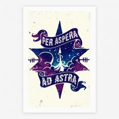Per Aspera Ad Astra | Through adversity, the Stars