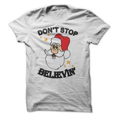 (Tshirt Produce) Dont Stop Believin Mary Christmas [Tshirt design] Hoodies, Funny Tee Shirts