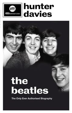 Télécharger ou Lire en Ligne The Beatles Livre Gratuit (PDF ePub - Hunter Davies, There's only one book that ever truly got inside the Beatles and this is it. The landmark, worldwide bestseller that. Beatles Books, The Beatles, John Lennon Yoko Ono, Robbie Robertson, Phil Knight, Michael Connelly, Every Day Book, Best Selling Books, Books Online