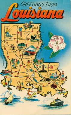 Louisiana Map Postcard by Honijeaux, via Flickr - I chaperoned a community service project by my son and four of his friends when they were high school seniors. They helped string wire fences for farmers after Hurricane Rita.