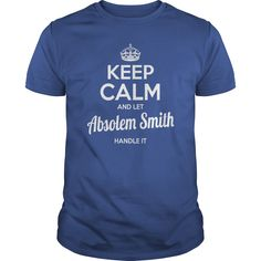 Absolem Smith Shirts keep calm and let Absolem Smith handle it Absolem Smith Tshirts Absolem Smith T-Shirts Name shirts Absolem Smith I am Absolem Smith tee Shirt Hoodie #gift #ideas #Popular #Everything #Videos #Shop #Animals #pets #Architecture #Art #Cars #motorcycles #Celebrities #DIY #crafts #Design #Education #Entertainment #Food #drink #Gardening #Geek #Hair #beauty #Health #fitness #History #Holidays #events #Home decor #Humor #Illustrations #posters #Kids #parenting #Men #Outdoors…