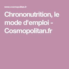 Chrononutrition, le mode d'emploi - Cosmopolitan.fr