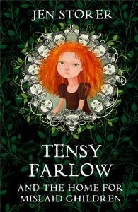Check out Morgan's review of Jen Storer's Tensy Farlow and the Home For Mislaid Children here: http://chaptersandscenes.wordpress.com/2014/05/03/morgan-reviews-tensy-farlow-and-the-home-for-mislaid-children/