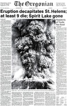 The Oregonian headlines when Mt. St. Helens errupted, May 18, 1980.