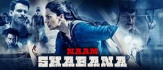 Naam Shabana 5 Days Collection-5th Day Earning Report