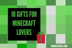 10 Gifts for Minecraft Lovers - 2014 Holiday Gift Guide - MamaTeaches.com