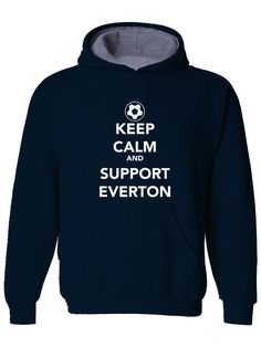 awesome KEEP CALM AND SUPPORT EVERTON - Mens Hoodie, Hooded top