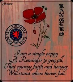 Lest we forget Rangers Football, Rangers Fc, Remember The Fallen, We Remember, Flanders Field Poppies, Lest We Forget Tattoo, Remembrance Day Poems, Playroom Shelves, Historia