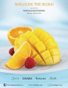 Welcome to a deliciously Mangolicious Festival #TheClaridgesNewDelhi