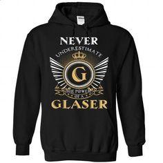 9 Never GLASER - #shirt for women #tshirt design. ORDER NOW => https://www.sunfrog.com/Camping/1-Black-85531543-Hoodie.html?68278