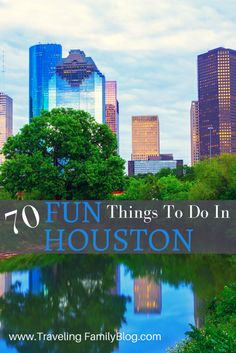 Fun things to do in Houston. Many free activities in Houston for kids.