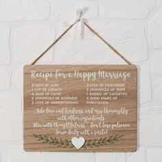 """The """"Recipe for a Happy Marriage MDF Plaque"""" is a really cute hanging MDF sign. Help the couple concoct the perfect recipe for the perfect marriage. A really nice idea for an engagement gift, ideal for hanging up in the couples home. Recipe For A Perfect Marriage, Recipe For Marriage, Engagement Signs, Home Design Diy, Marriage Gifts, Framed Quotes, Porch Signs, Love Signs, Really Cool Stuff"""