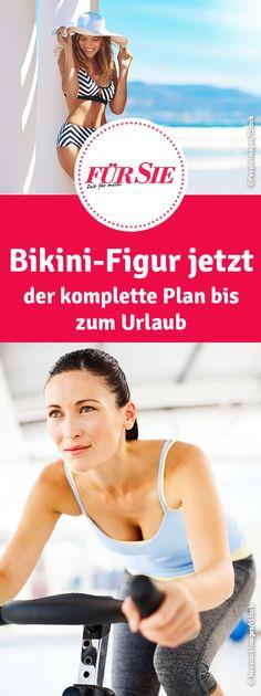 Bikini-Figur jetzt - der komplette Plan bis zum Urlaub