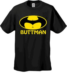 Buttman Mens T-Shirt!