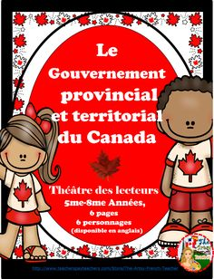 EN FRANCAIS! - Le Gouvernement provincial et territorial du Canada - Théâtre des lecteurs, 5me-8me années. Canadian Provincial et Territorial Government - Play or Readers' Theatre - Gr. 5-8 French Immersion, 6 pages, 6 characters. A brief, humorous INTRO to the level of Provincial politics. https://www.teacherspayteachers.com/Product/LE-GOUVERNEMENT-PROVINCIAL-ET-TERRITORIAL-DU-CANADA-THEATRE-DES-LECTEURS-2360607 Your students will enjoy this light version of a heavy subject! $