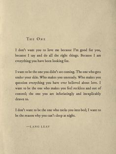 Art Saturday Poetry 'The One' by Lang Leav TheAppWhisperer is part of Poem quotes - Art Saturday Poetry 'The One' by Lang Leav Poem Quotes, Great Quotes, Words Quotes, Quotes To Live By, Life Quotes, Inspirational Quotes, Sayings, Lang Leav Quotes, Love Is Hard Quotes