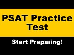 PSAT Practice Test -  and links to PSAT Self-Assessment Modules