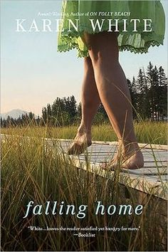 Falling Home  Karen White. Good book.  Now I trying to read all of her books.