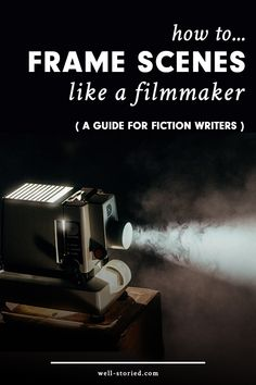 Write a story that come to life in readers' minds! Learn how to frame your scenes like a filmmaker today!