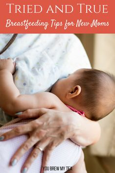 Check out our tried and true best breastfeeding tips that are much needed for new moms. Learn from those who have gone before you and breastfeed your baby with ease!