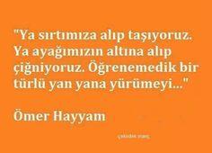 Ömer Hayyam Veni Vidi Vici, Slogan, Thats Not My, Wisdom, Feelings, Words, Quotes, Nirvana, Quotations