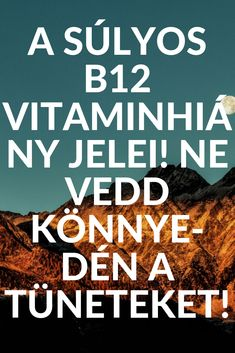 A súlyos vitaminhiány jelei! ne vedd könnyedén a tüneteket! Vitamin B12, Health Advice, Natural Health, Decor, Vitamins, Decoration, Decorating, Deco