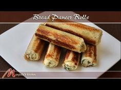 Bread Paneer Rolls - Manjula's Kitchen - Indian Vegetarian Recipes