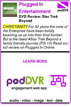 #CHRISTIANITY #PODCAST  Plugged In Entertainment Reviews    DVD Review: Star Trek Beyond    READ:  https://podDVR.COM/?c=ccb7859d-506b-249e-5281-32ddccaedd7e