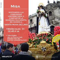 #MisaFCCTP | Por su gran espíritu de desprendimiento, sacrificio y humildad, Santa Rosa de Lima es venerada por millones de personas. Súmate tú también y ven a la misa que ofreceremos hoy en honor a la primera Santa de América.