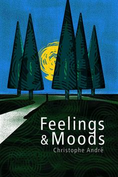 Book - Christophe Andre - Feelings and Moods