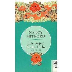 """Nancy Mitford """"Ein Segen für die Liebe"""" 05/12"""