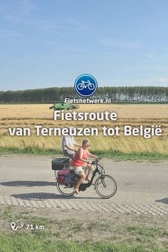 Fietsroute van Terneuzen tot België #Zeeland #ZeeuwsVlaanderen #Fietsen #Fietsroutes #Vakantie