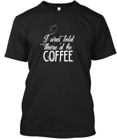 Coffee Addict Black T-Shirt Front