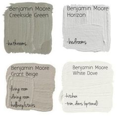 Great Neutral Paint Palette by Benjamin Moore- creekside green, horizon, grant beige, white dove
