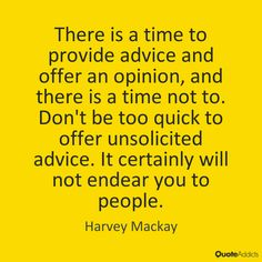 Quotes on Unsolicited Advice | Quote Addicts