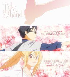 """Take my hand and take my whole life too 'cause I can't help falling in love with you.."" -Anime: Shigatsu Wa Kimi No Uso -Edited by Karunase -Tumblr: karunase.tumblr.com"
