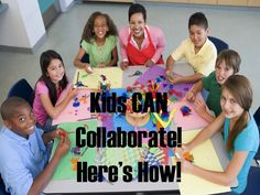 How Kids Can Learn To Work In Groups