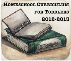 ideas for Homeschooling Toddlers