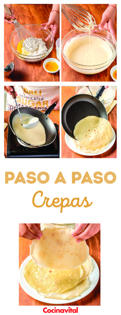 hacer crepas con la receta – Paso a paso How to make crepes easily with the basic recipe – Step by step Authentic Mexican Recipes, Mexican Food Recipes, Dessert Recipes, Kitchen Recipes, Wine Recipes, Cooking Recipes, Nutella French Toast, Food Porn, How To Make Crepe