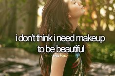 yes.  i feel confident without makeup.  but i do love wearing it :)