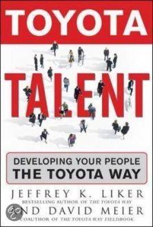Toyota Talent Jeffrey Liker David Meier