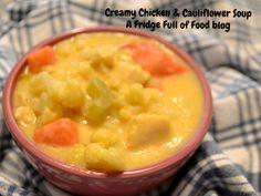 Creamy Chicken and Cauliflower soup.  A Fridge Full of Food blog
