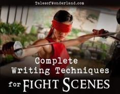 Tips for writing great fight scenes