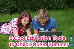 5 Cool Education Tools to Check Out in Summer http://idaconcpts.com/2013/06/07/5-cool-education-tools-to-check-out-in-summer/