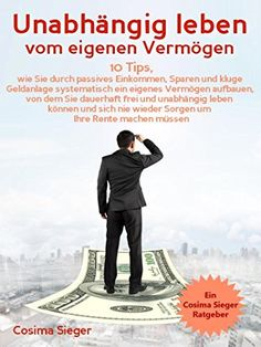 - Live independently of your own assets: 10 tips on how to systematically build up your own assets through passive income, savings and smart investment … to save your pension (saving, pension (Budget Beauty Tips) Affiliate Marketing, Online Marketing, Budget Planer, Blog Online, Changing Jobs, Financial Planning, Make Money Blogging, Passive Income, Organisation